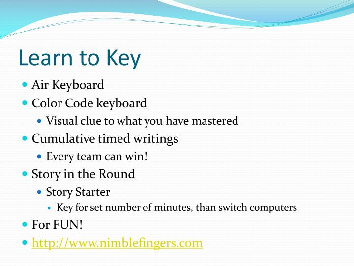 Learn to Key
