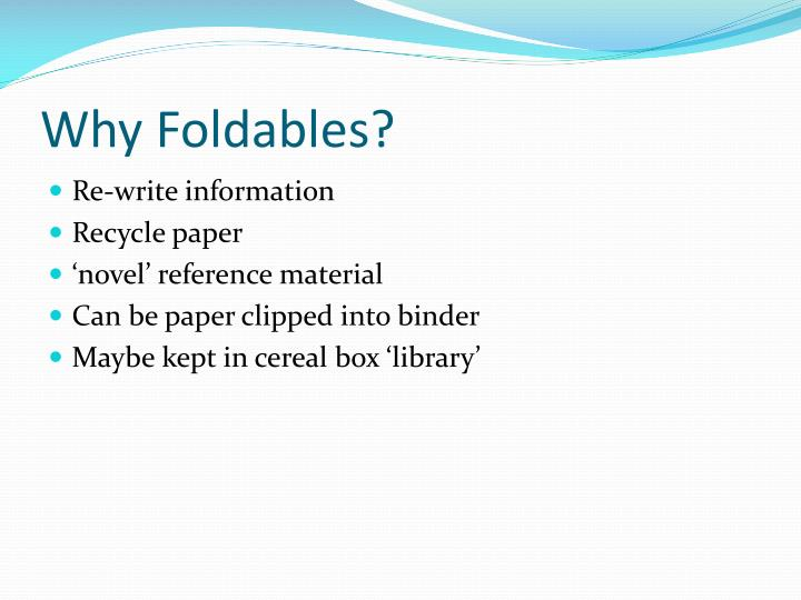 Why Foldables?