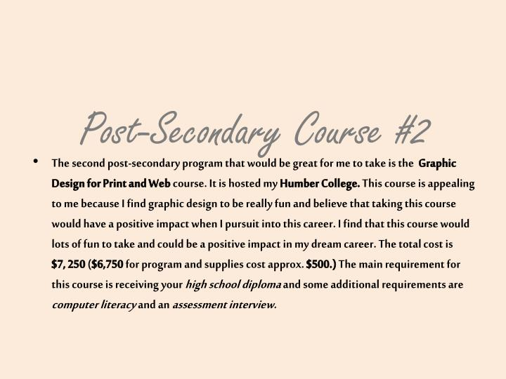 Post-Secondary Course #2