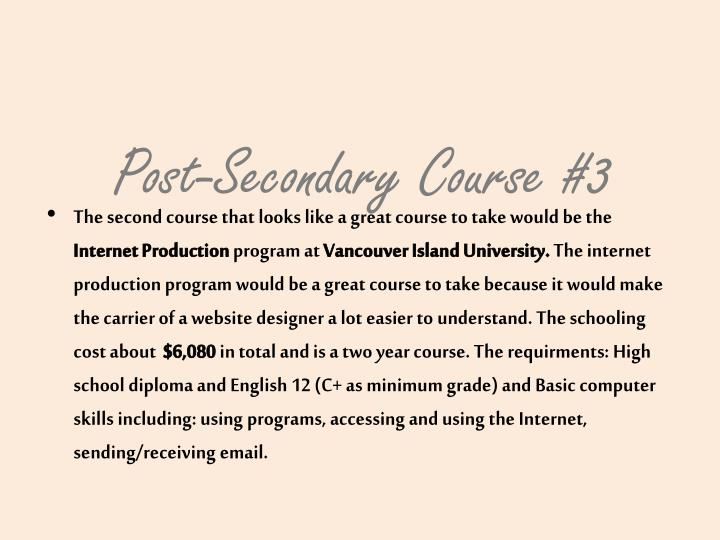 Post-Secondary Course #3