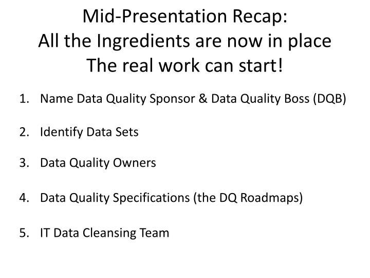 Mid-Presentation Recap: