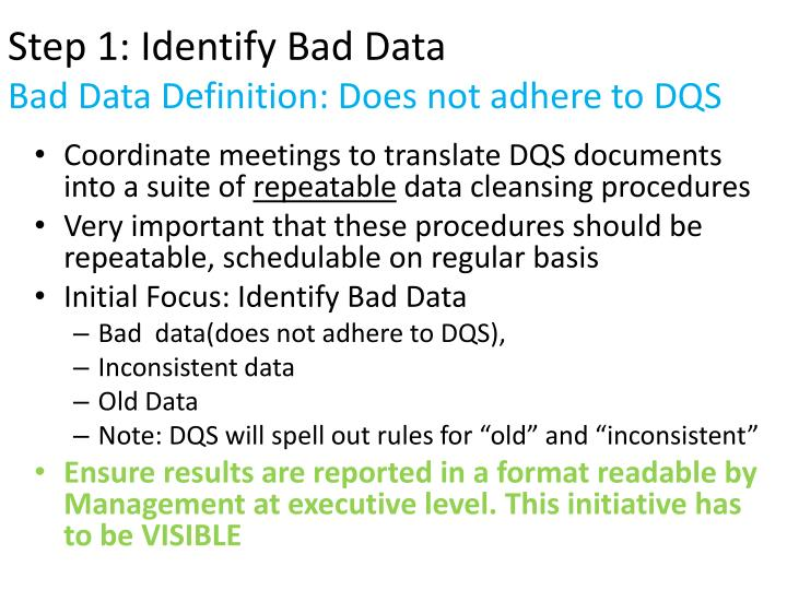 Step 1: Identify Bad Data
