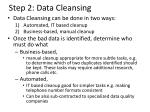 step 2 data cleansing