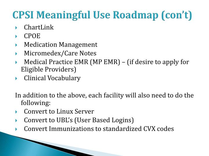 CPSI Meaningful Use Roadmap (con't)