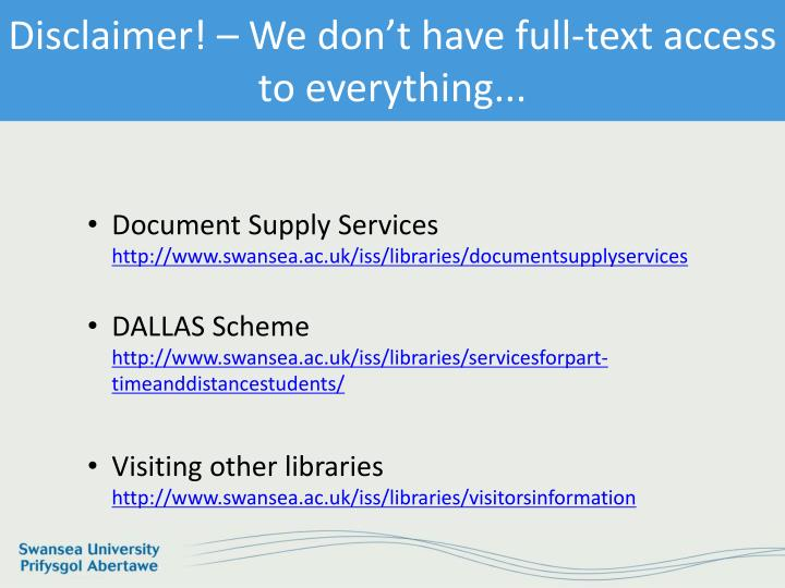 Disclaimer! – We don't have full-text access to everything...