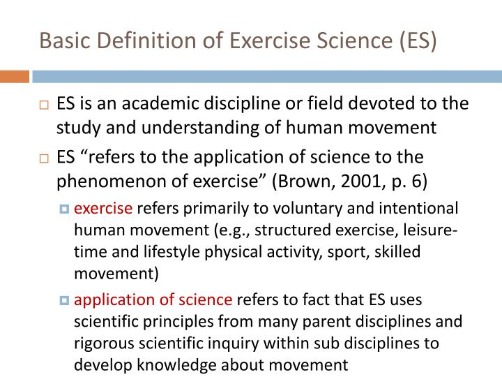 Basic Definition of Exercise Science (ES)