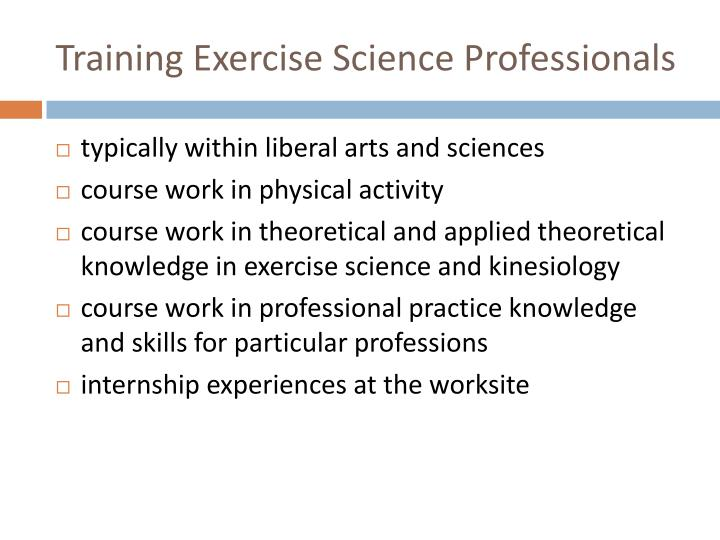 Training Exercise Science Professionals