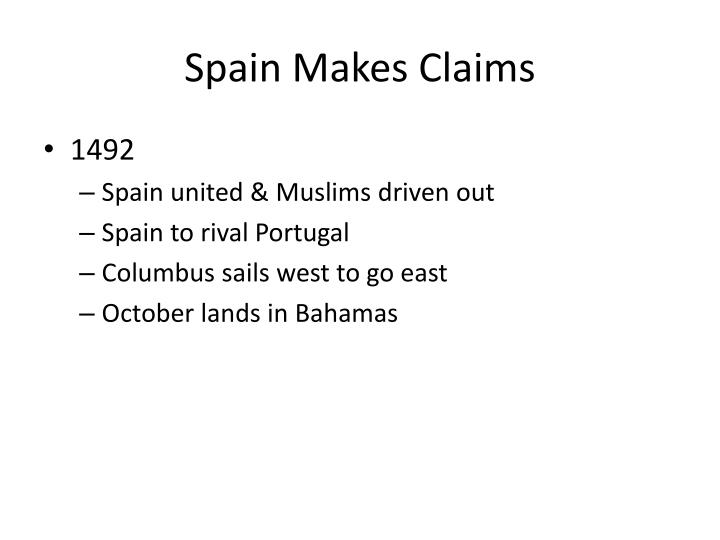 Spain Makes Claims