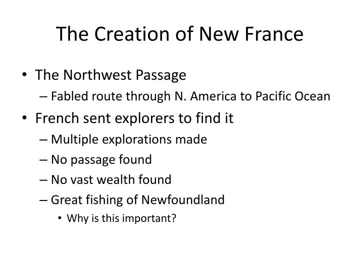 The Creation of New France