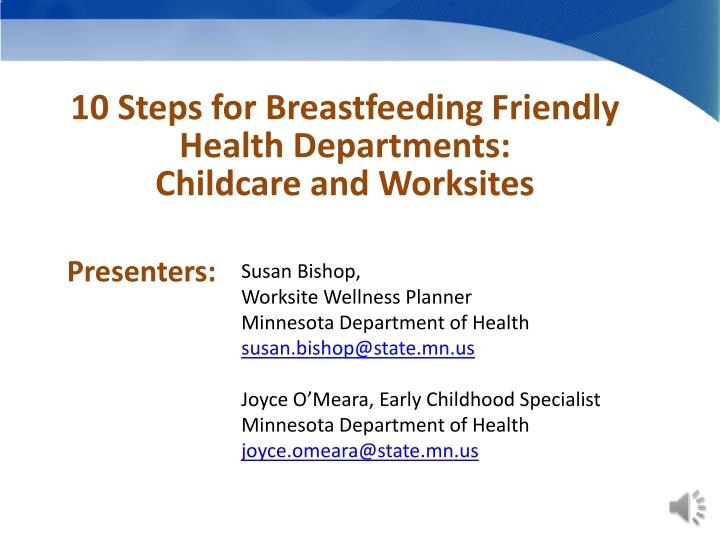 10 Steps for Breastfeeding Friendly Health Departments: