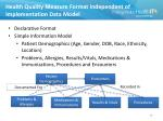 health quality measure format independent of implementation data model