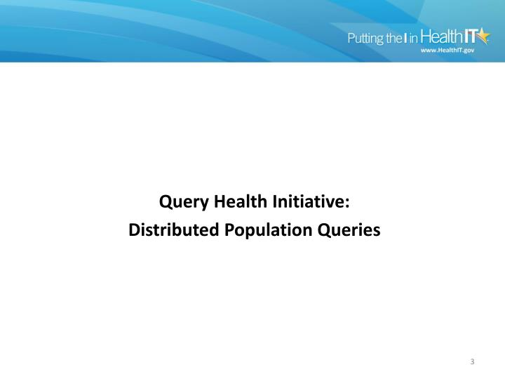Query Health Initiative: