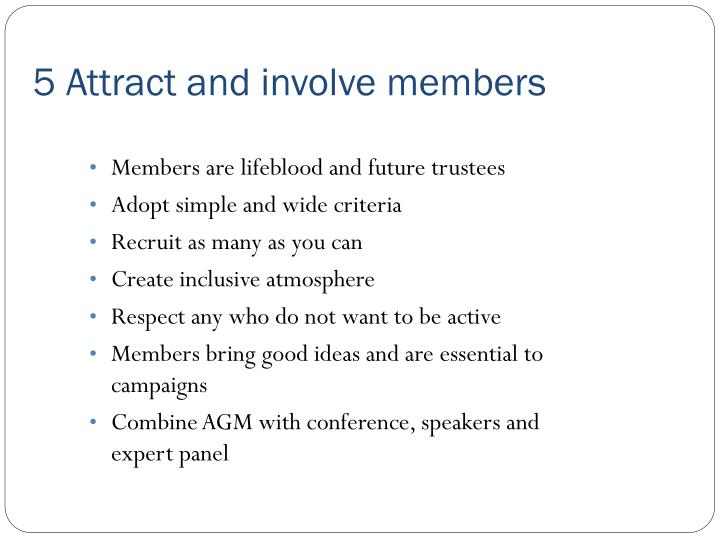 5 Attract and involve members