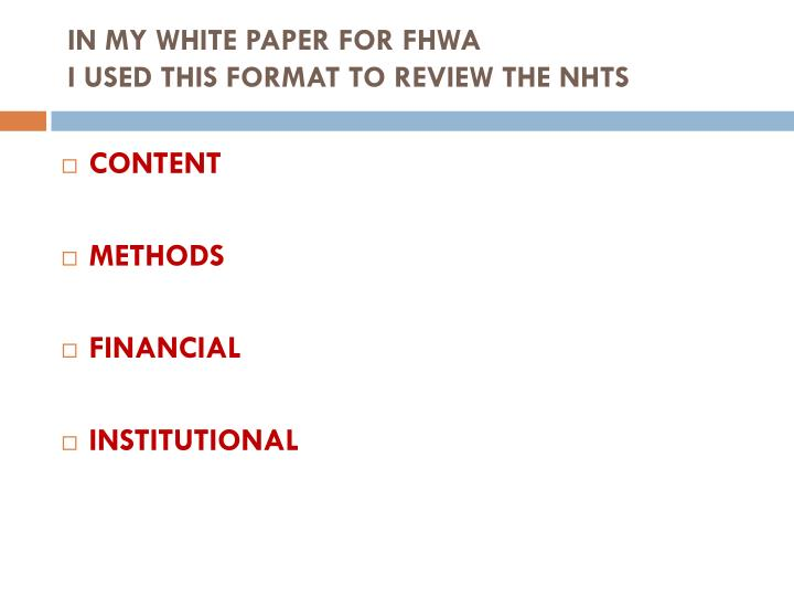 IN MY WHITE PAPER FOR FHWA