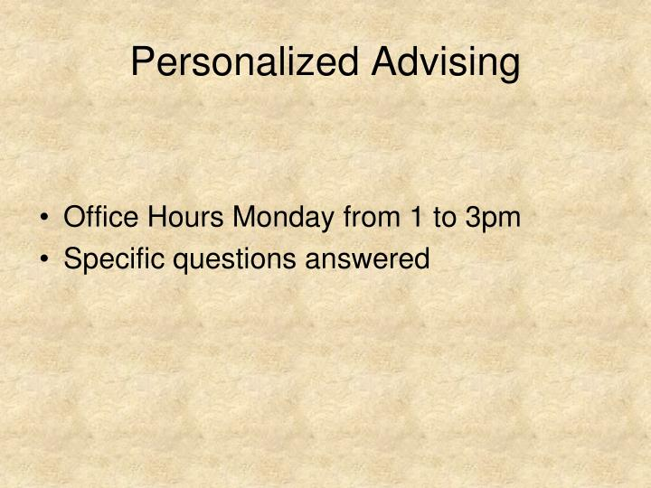 Personalized Advising
