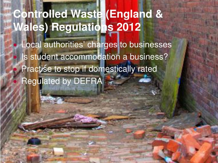 Controlled Waste (England & Wales) Regulations 2012
