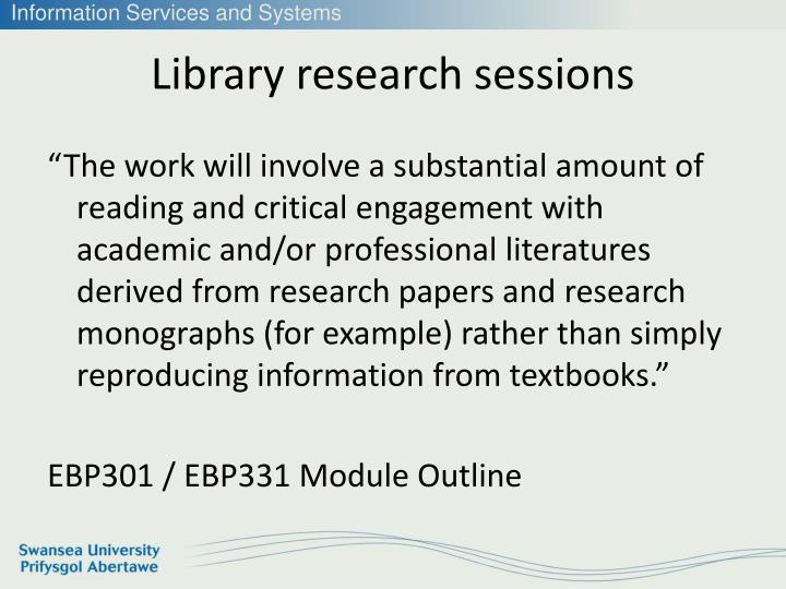 Library research sessions