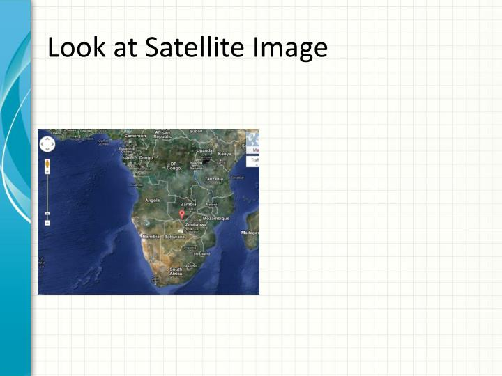 Look at Satellite Image
