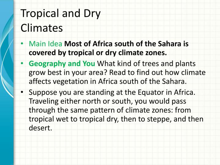 Tropical and Dry