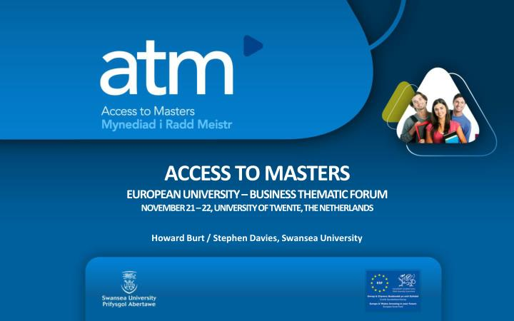 ACCESS TO MASTERS