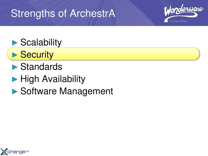 Strengths of ArchestrA