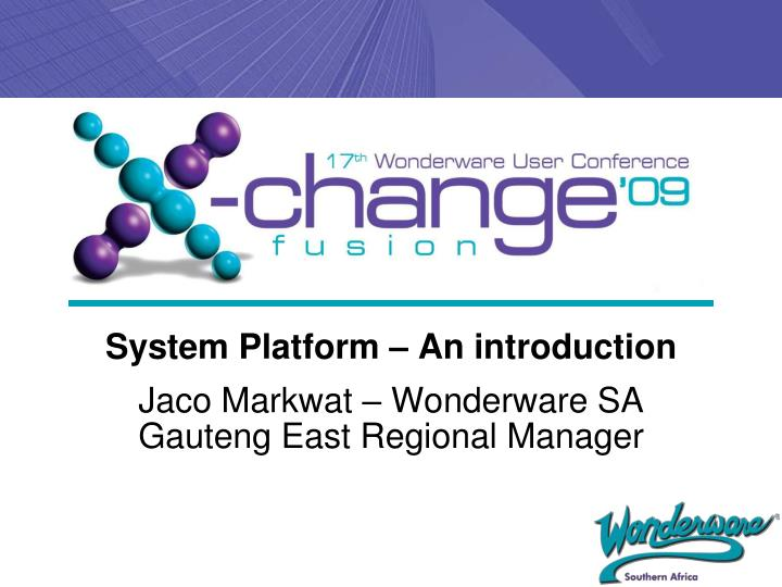 System platform an introduction