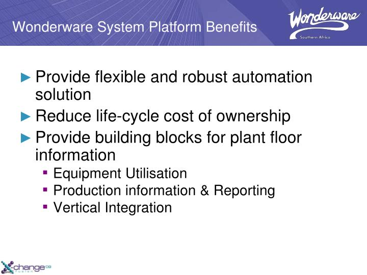 Wonderware System Platform Benefits