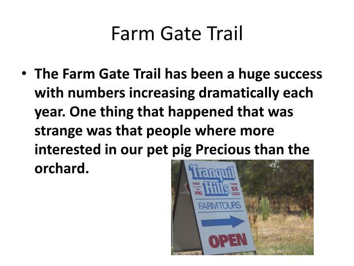 Farm Gate Trail