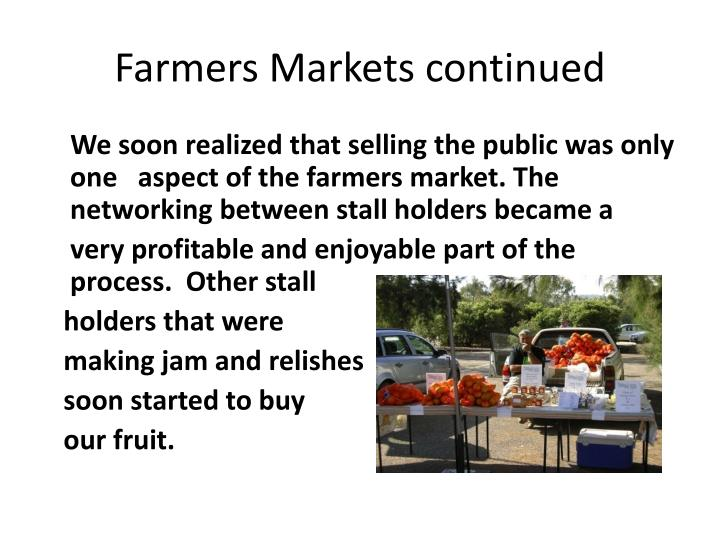 Farmers Markets continued