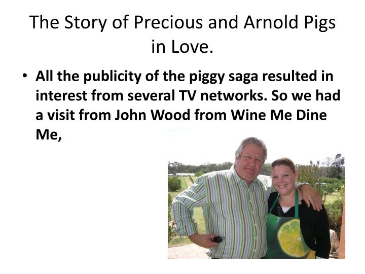 The Story of Precious and Arnold Pigs in Love.