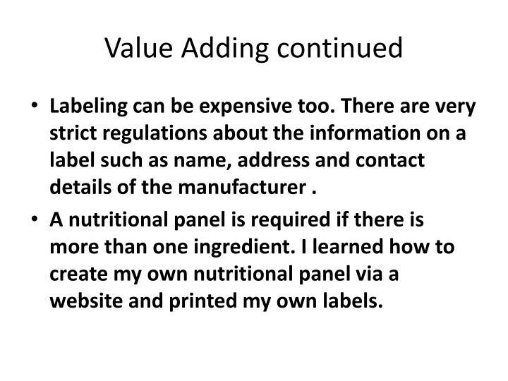 Value Adding continued