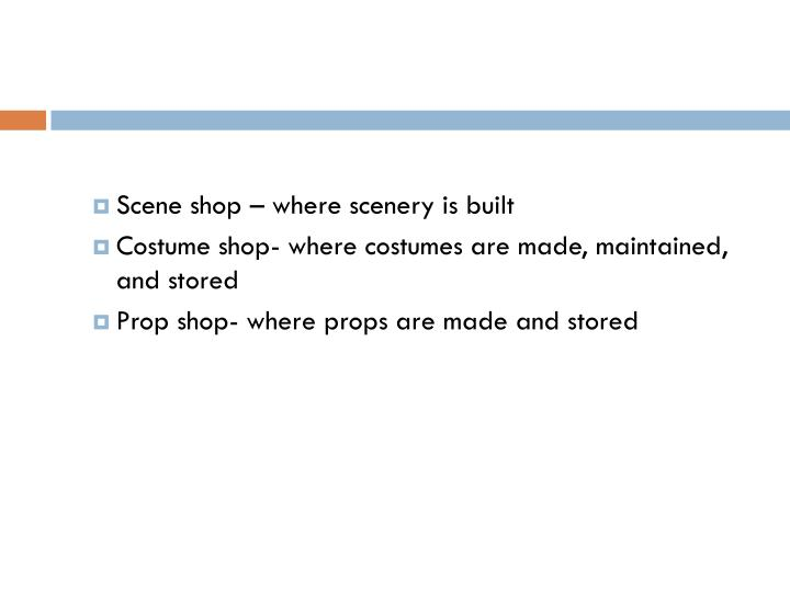 Scene shop – where scenery is built