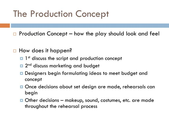The Production Concept