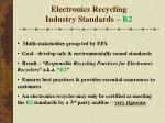 electronics recycling industry standards r2