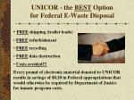 unicor the best option for federal e waste disposal