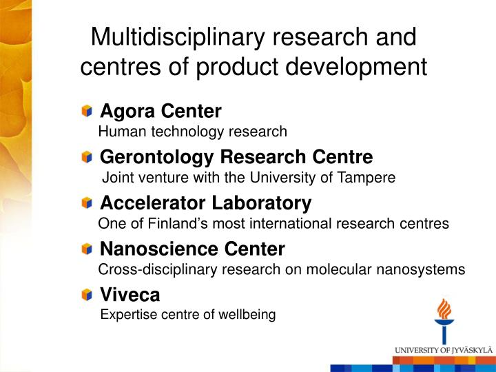 Multidisciplinary research and