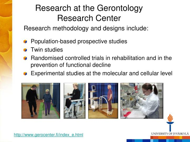 Research at the Gerontology Research Center