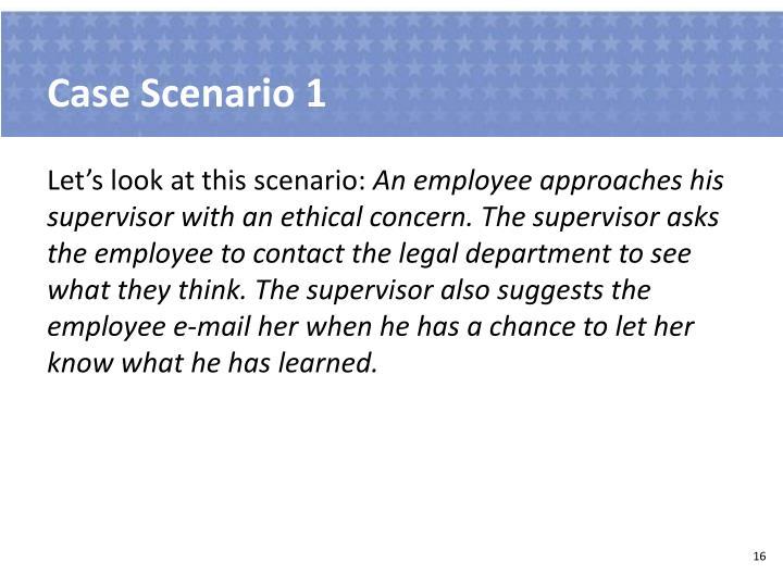 Case Scenario 1