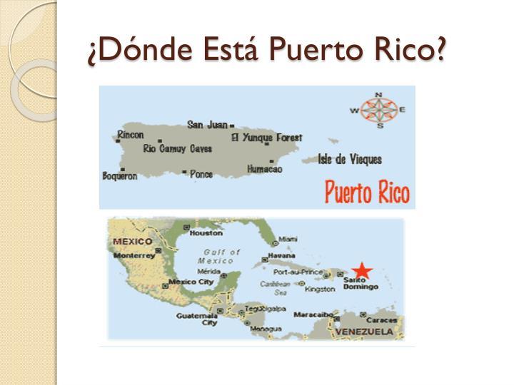 ¿Dónde Está Puerto Rico?