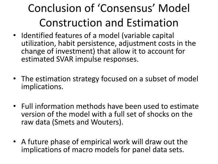 Conclusion of 'Consensus' Model Construction and Estimation