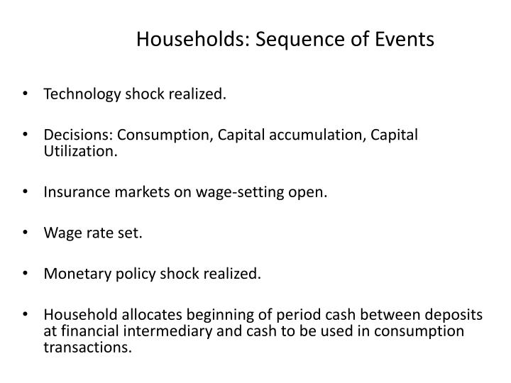 Households: Sequence of Events