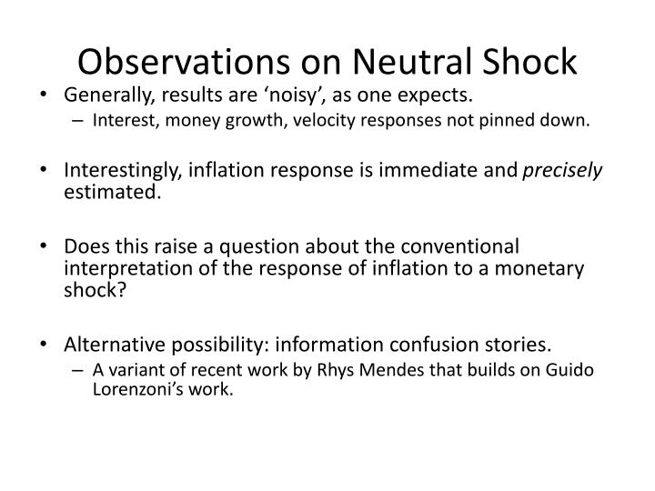 Observations on Neutral Shock