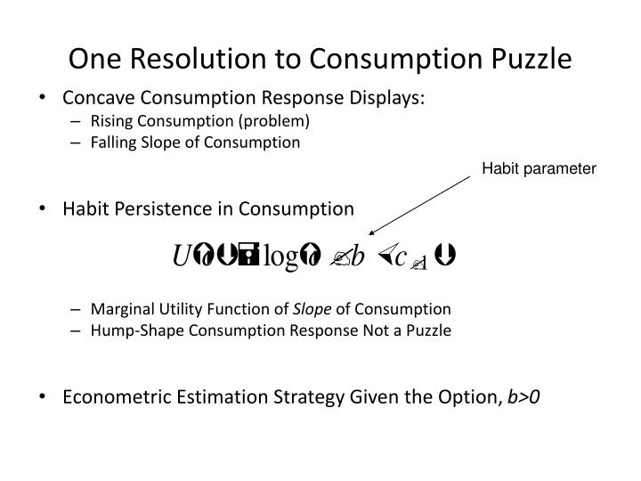 One Resolution to Consumption Puzzle