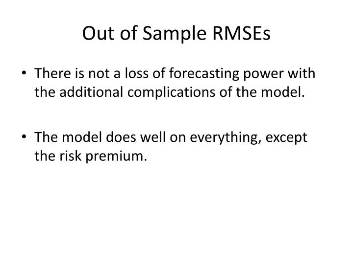 Out of Sample RMSEs