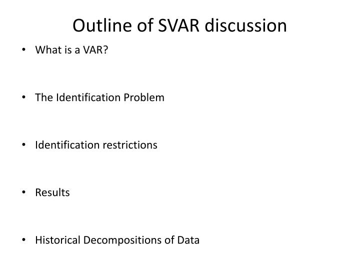 Outline of SVAR discussion