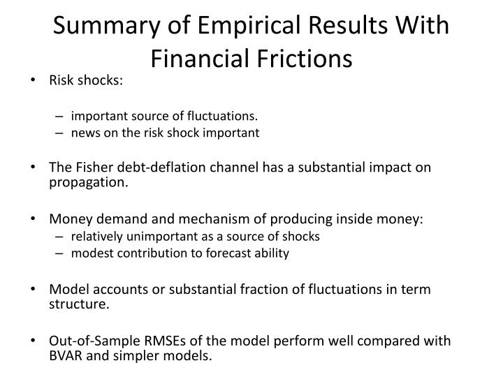 Summary of Empirical Results With Financial Frictions