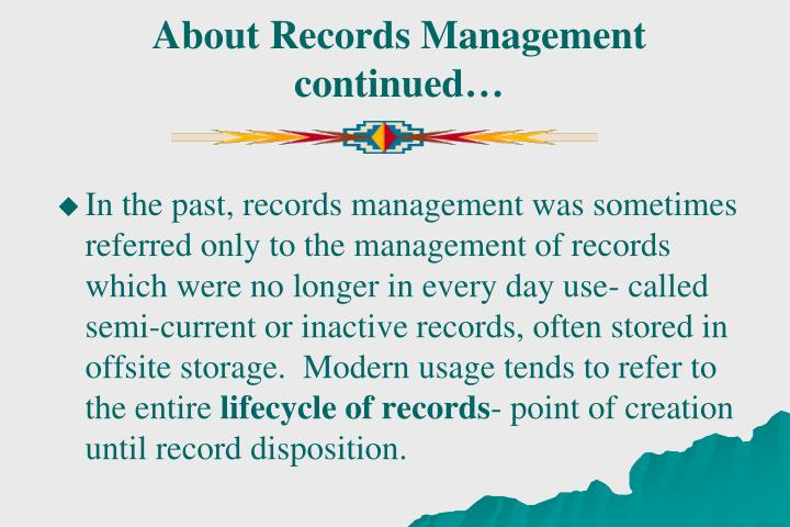 About Records Management continued