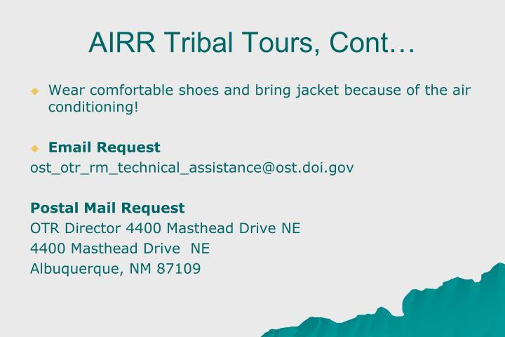 AIRR Tribal Tours, Cont…