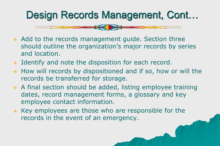 Design Records Management, Cont…