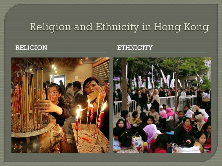 Religion and Ethnicity in Hong Kong